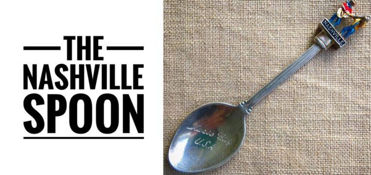 Day 16 – The Nashville Spoon