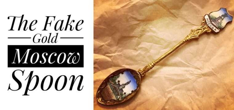 Day 9 – The Fake Gold Moscow Spoon