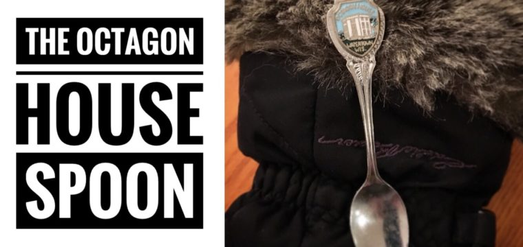 Day 6 – The Octagon House Spoon