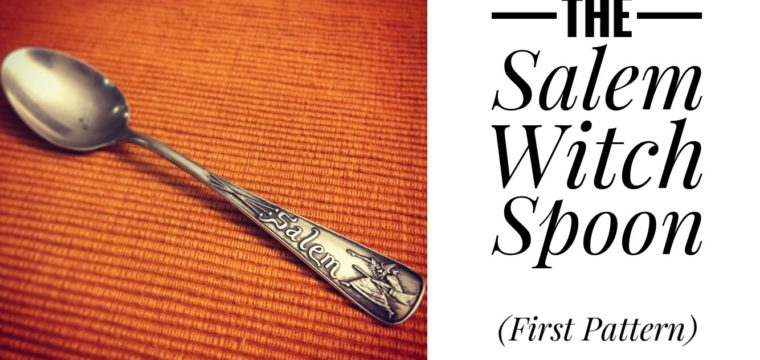 Day 3 – The Salem Witch Spoon