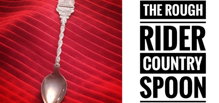 Day 5 – The Rough Rider Country Spoon