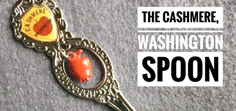 Day 85 – The Cashmere, Washington Spoon