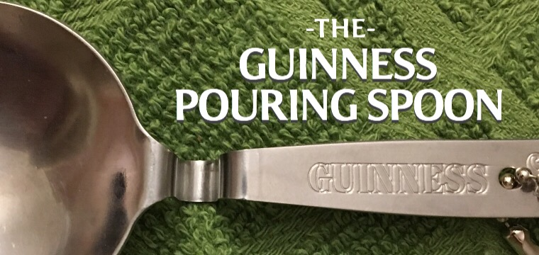 Day 76 – The Guinness Spoon