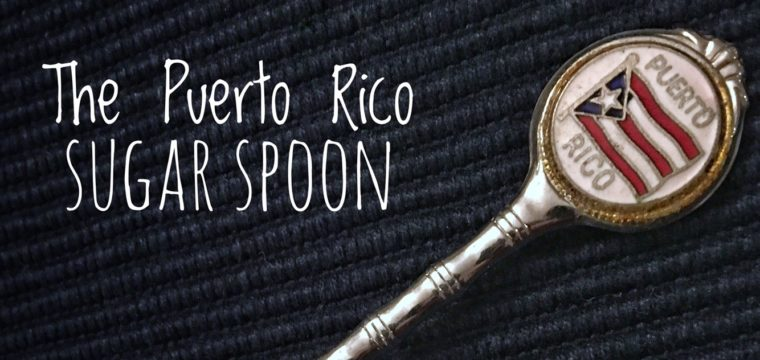 Day 81 – Puerto Rico Sugar Spoon