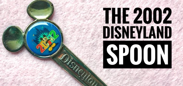 Day 88 – The 2002 Disneyland Spoon