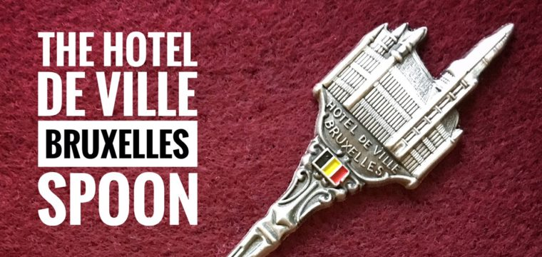 Day 108 – The Hotel De Ville Bruxelles Spoon