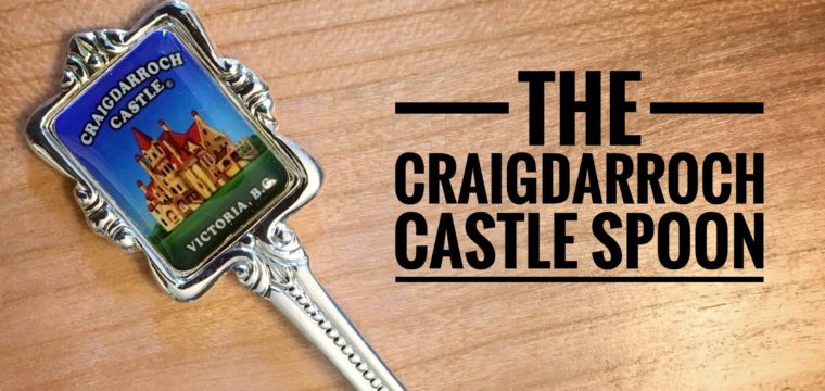Day 139 – The Craigdarroch Castle Spoon