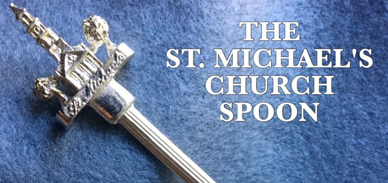 Day 143 – The St. Michael's Church Spoon
