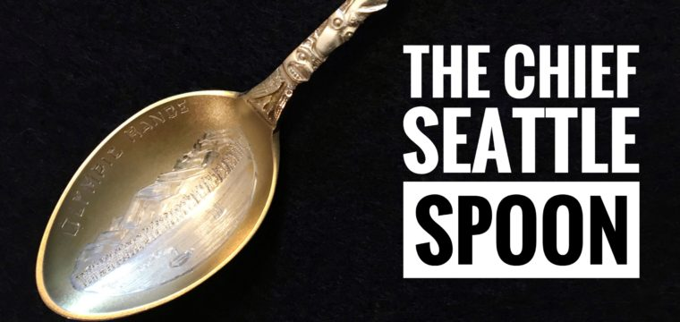 Day 157 – The Chief Seattle Spoon
