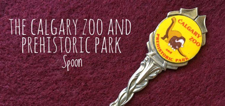 Day 166 – The Calgary Zoo Spoon