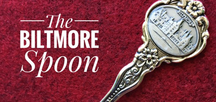 Day 170 – The Biltmore Spoon