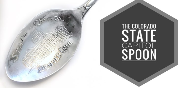 Day 171 – The Colorado State Capitol Spoon