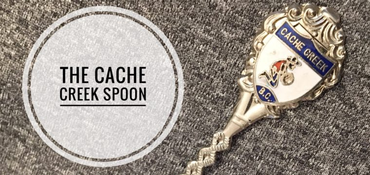 Day 187 – The Cache Creek Spoon