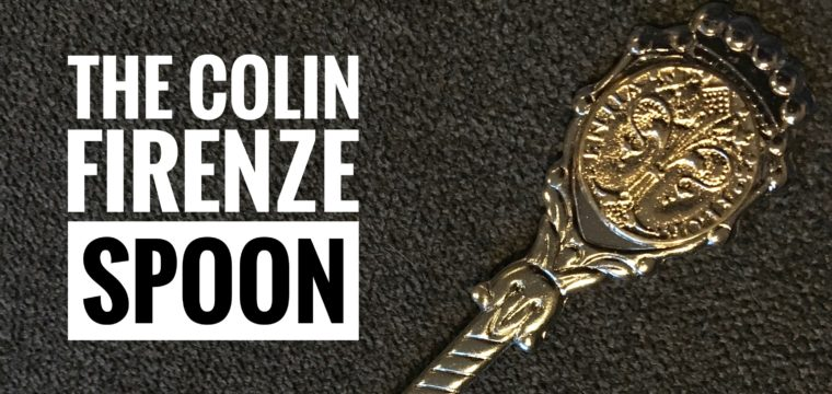 Day 202 – The Colin Firenze Spoon