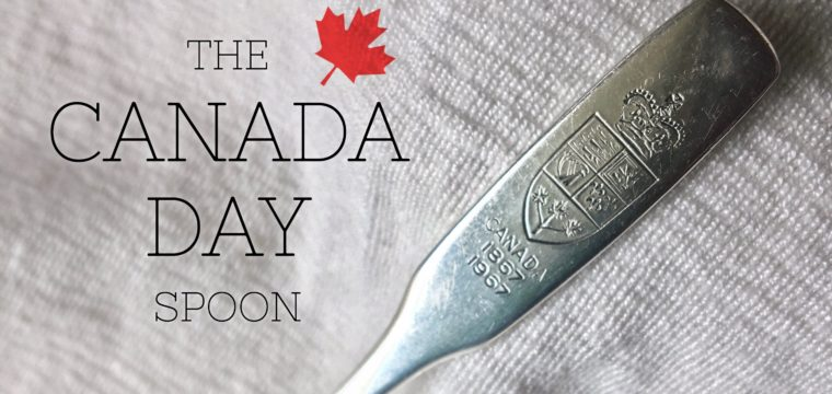 Day 182 – The Canada Day Spoon