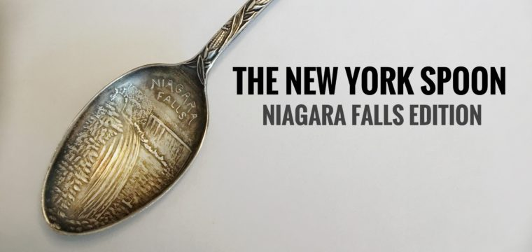 Day 207 – The New York Spoon (Niagara Falls Edition)