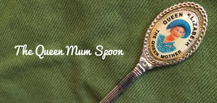 Day 216 – The Queen Mum Spoon