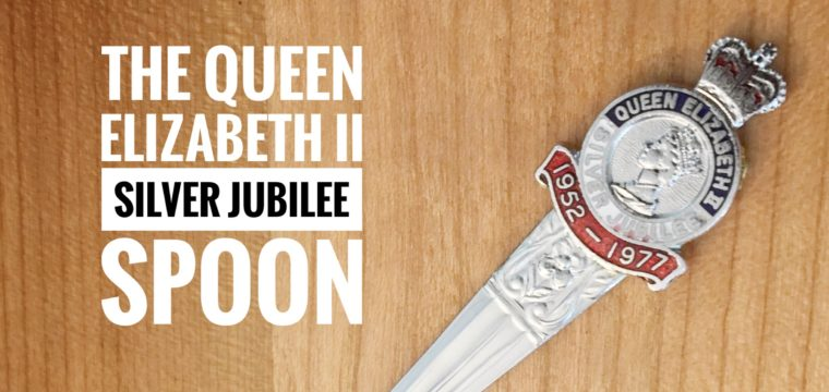 Day 217 – The Queen Elizabeth II Silver Jubilee Spoon